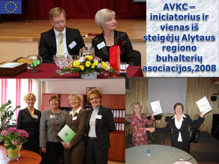 AVKC iniciatorius ir vienas iš Alytaus regiono būhalterių asocijacijos steigėjų