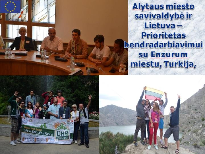 Alytaus miesto savivaldybė ir Lietuva - Prioritetas bendradarbiavimui su Enzurum miestu, Turkija